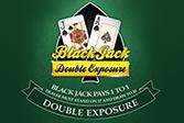 Double Exposure BlackJack MH
