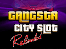Gangsta City Slot Reloaded