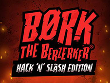 Bork The Berzerker Hack N Slash Edition